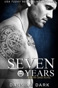 $0.99 Kindle Deal: Seven Years by Dannika Dark (limited time offer confirm before purchasing)