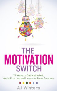 The Motivation Switch by AJ Winters available free for limited time on Kindle