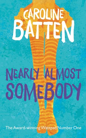 Nearly Almost Somebody by Caroline Batten available free on Kindle for limited time