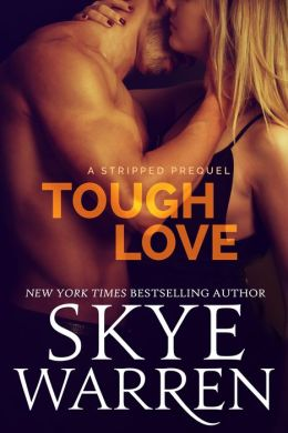Tough Love by Skye Warren available free for limited time on Nook and Kindle