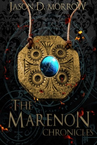 The Marenon Chronicles by Jason D Marrow available free for limited time on Kindle
