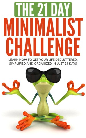 The 21 Day Minimalist Challenge available free for limited time on Kindle