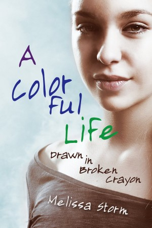 A Colorful Life Drawn in Broken Crayon by  Melissa Storm available free for limited time on Kindle