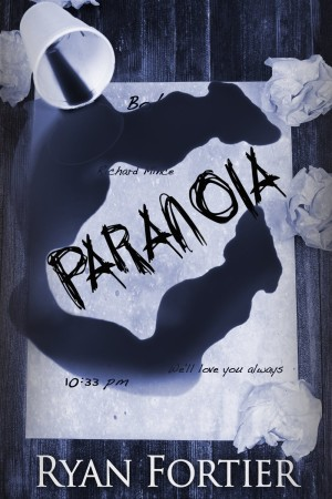 Paranoia by Ryan Fortier available free for limited time on Kindle