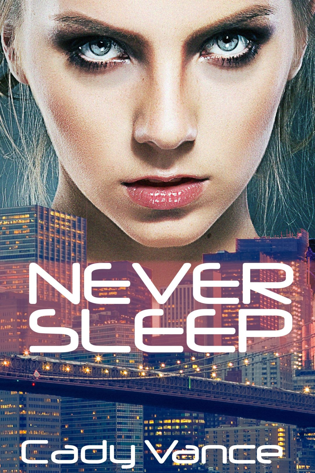 Never Sleep by Cady Vance available free for limited time on Kindle