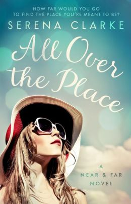 All Over the Place by Serena Clarke available free for limited time on Kindle & Nook