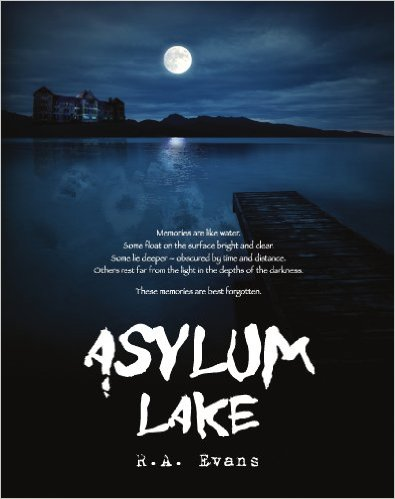 Asylum Lake by RA Evans available free for limited time on Kindle