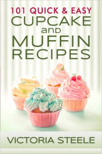 101 Cupcake and Muffin Recipes by Victoria Steele available free for limited time on Kindle