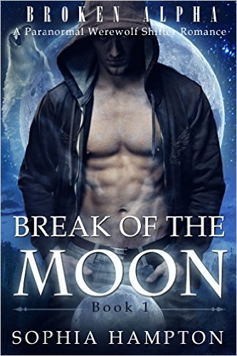 Break of the Moon by Sophia Hampton available free for limited time on Nook and Kindle