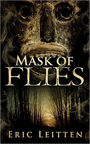 Mask of Flies by Eric Leitten available free for limited time on Kindle