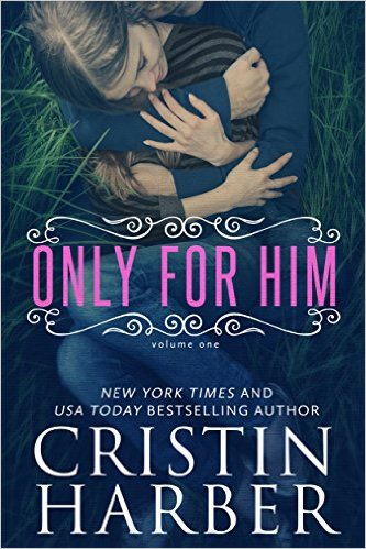 Only For Him by Cristin Harber available free for limited time on Kindle