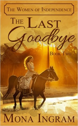 The Last Goodbye by Mona Ingram available free for limited time on Kindle and Nook