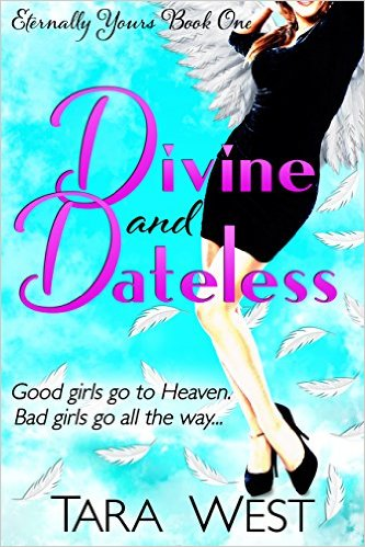 Divine and Dateless by Tara West available free for limited time on Nook and KIndle