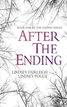 After the Ending by Lindsey Fairleigh and Lindsey Pogue available free for limited time on Kindle and Nook