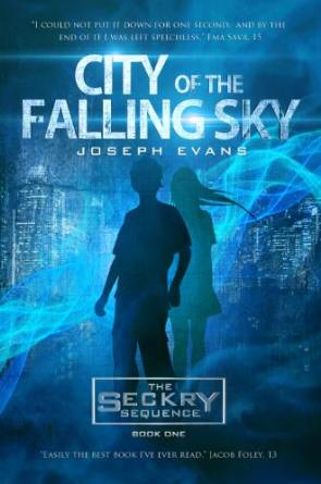 City of the Falling Sky by Joseph Evans available free for limited time on Kindle and Nook