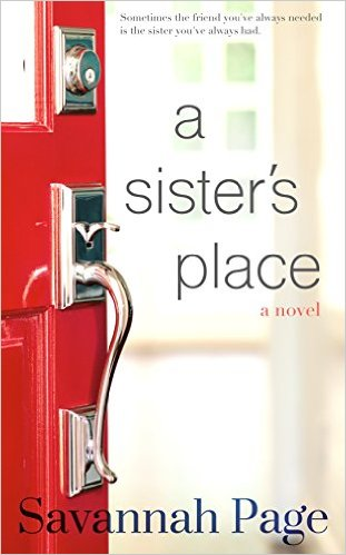 A Sister's Place by Savannah Page available on Kindle for only $0.99