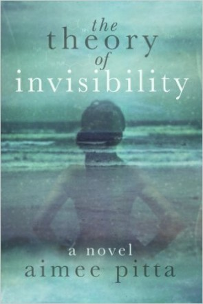 The Theory of Invisibility by Aimee Pitta available free for limited time on Kindle