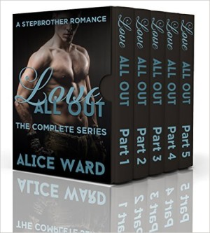 Love All Out Parts 1-5 by Alice Ward available free for limited time on Kindle