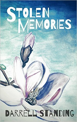 Stolen Memories by Darrell STanding available free for limited time on Kindle
