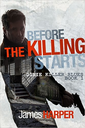 Before the Killing Starts by James Harper available free for limited time on Nook and Kindle