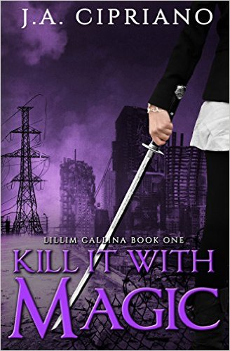 Kill It With Magic by LA Ciipriano available free for limited time on Nook and Kindle