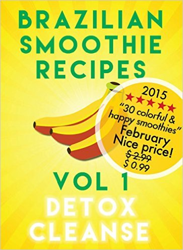 Brazilian Smoothie Recipes by Sjur Middtun available free for limited time on Nook