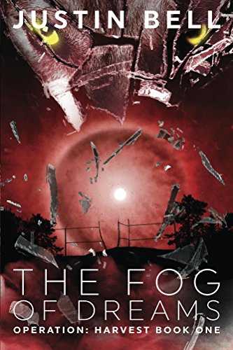 Free Paranormal eBook: The Fog of Dreams by Justin Bell