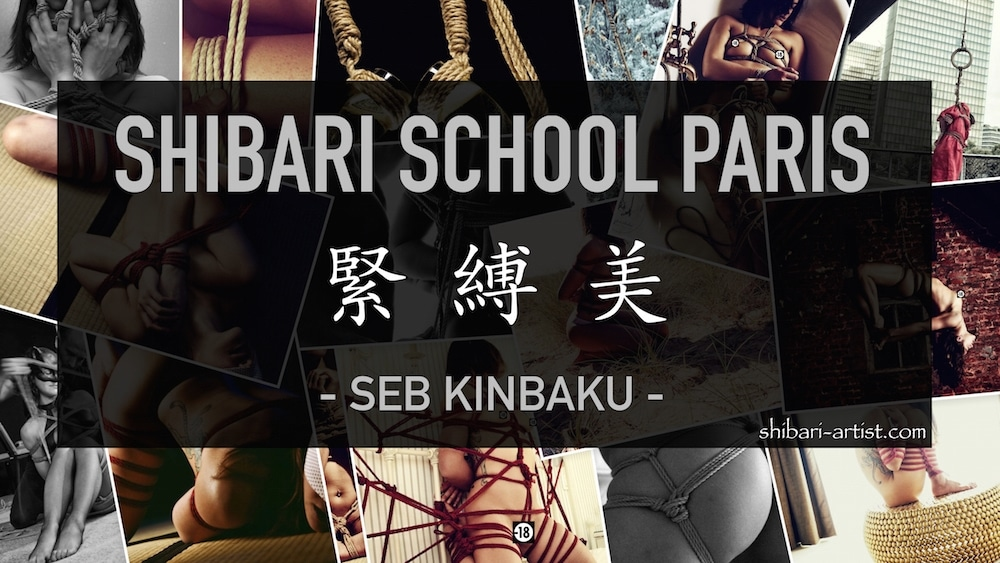 SHIBARI SCHOOL PARIS : SEB KINBAKU