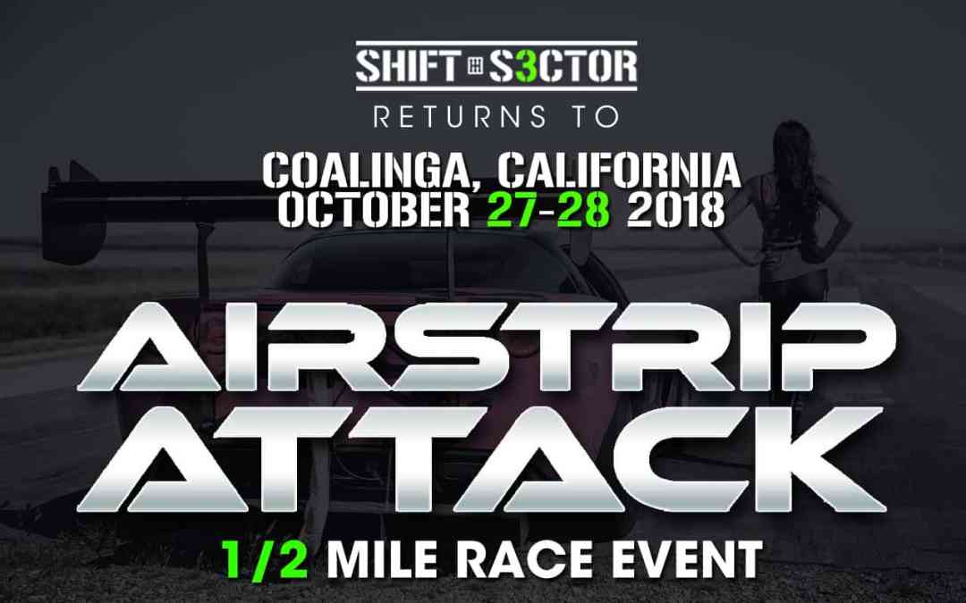 the california airstrip attack october 27th 28th shift s3ctor