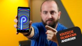 Android P ön inceleme