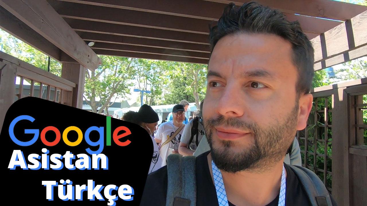 google asistan türkçe