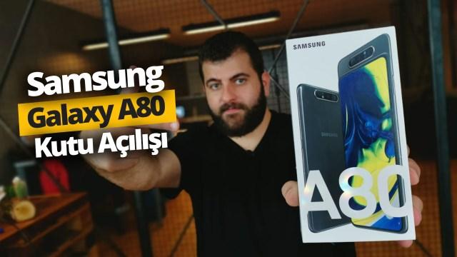 Dönebilen kameralı Galaxy A80 kutudan çıkıyor