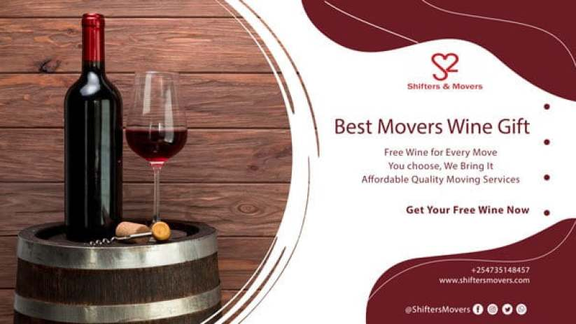 Movers Wine Gift, Movers company in Nairobi Kenya, benefits of hiring a moving company, best movers in Kenya