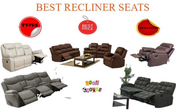 Best recliner, Types of recliners, Best recliner seats in Kenya, Moving recliner, Recliner prices