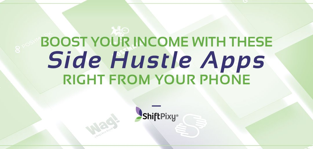 Boost your Income With These Best Side Hustle Apps Right From Your Phone