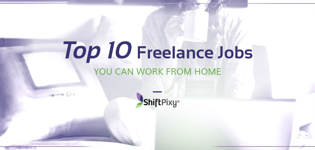 Top 10 Freelance Jobs You Can Work From Home