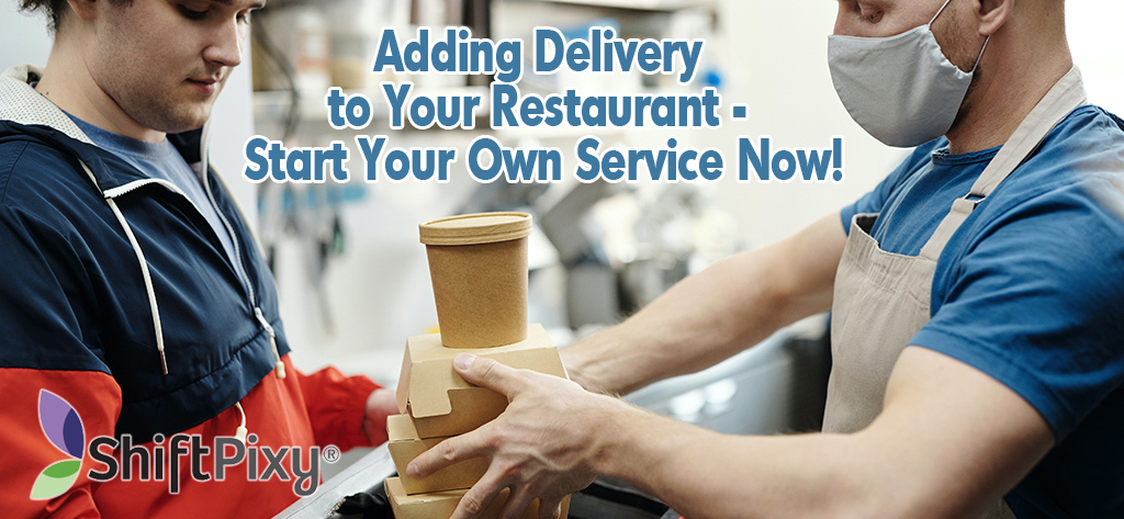 starting to add delivery service to restaurant