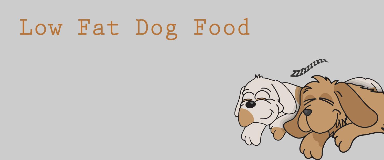 Low Fat Dog Food Options