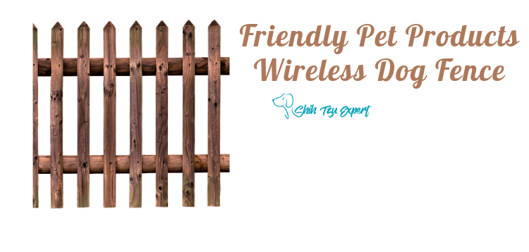 Friendly Pet Products Wireless Dog Fence [To buy or not to buy?]