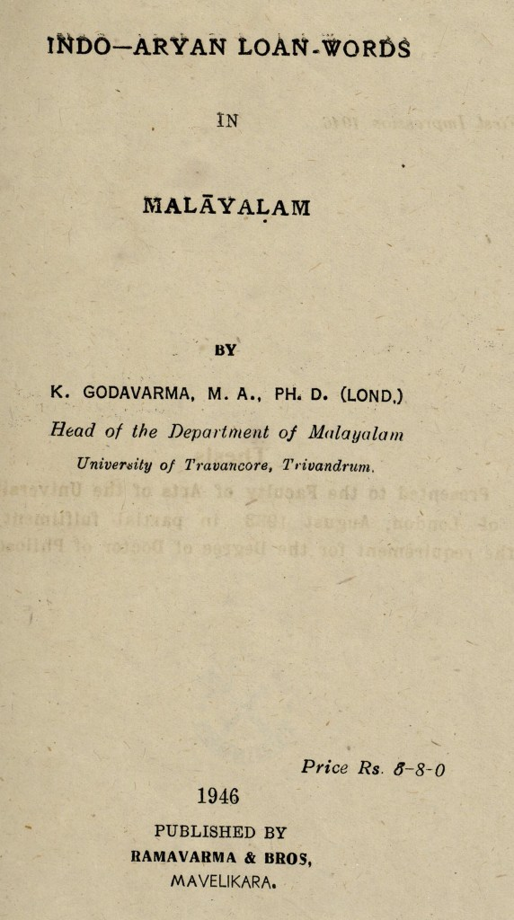 1946 - Indo-Aryan loan-words in Malayalam - കെ. ഗോദവർമ്മ