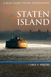 Staten Island: A Blue Guide Travel Monograph by Carol V. Wright NYC Guide Books