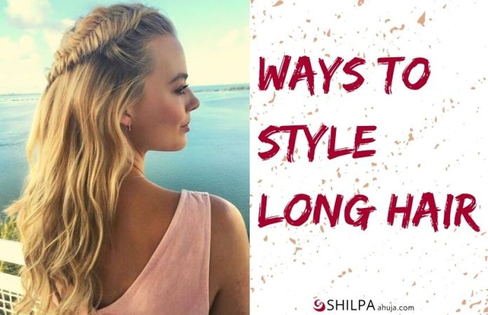 15 Ways To Style Long Hair Hairstyles That Are Drool Worthy