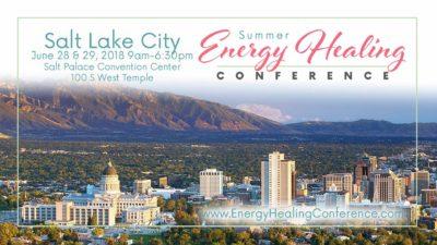 Summer Energy Healing Conference, Salt Lake City, UT