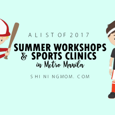 Your Guide: A Roundup of 2017 Summer Workshops for Kids in Metro Manila