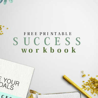Free Success Workbook: Achieve Your Life Goals!