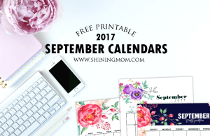 Free Printable September 2017 Calendar: 12 Beautiful Designs!