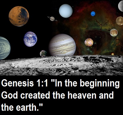 """Genesis 1:1 """"In the beginning God created the heaven and the earth."""""""