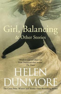 Girl Balancing Helen Dunmore