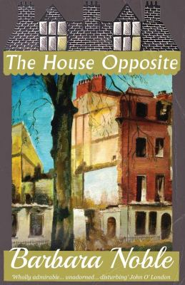 house opposite barbara noble dean street press