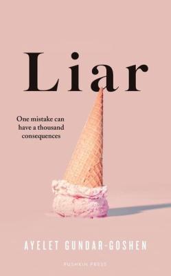 Liar by Ayelet Gundar-Goshen